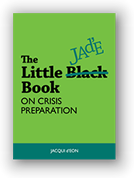 The Little JAd'E Book on Crisis Preparation